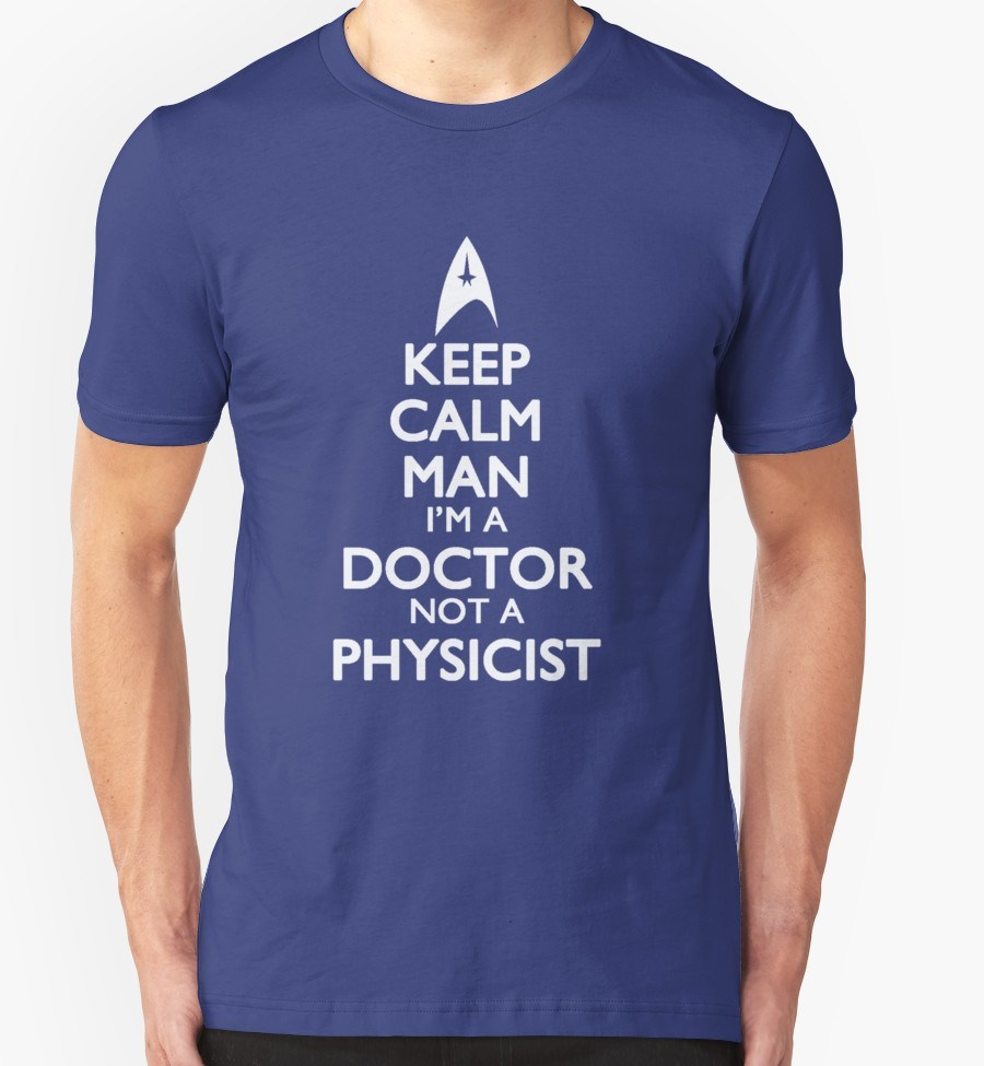 I'm a Doctor Not a Physicist