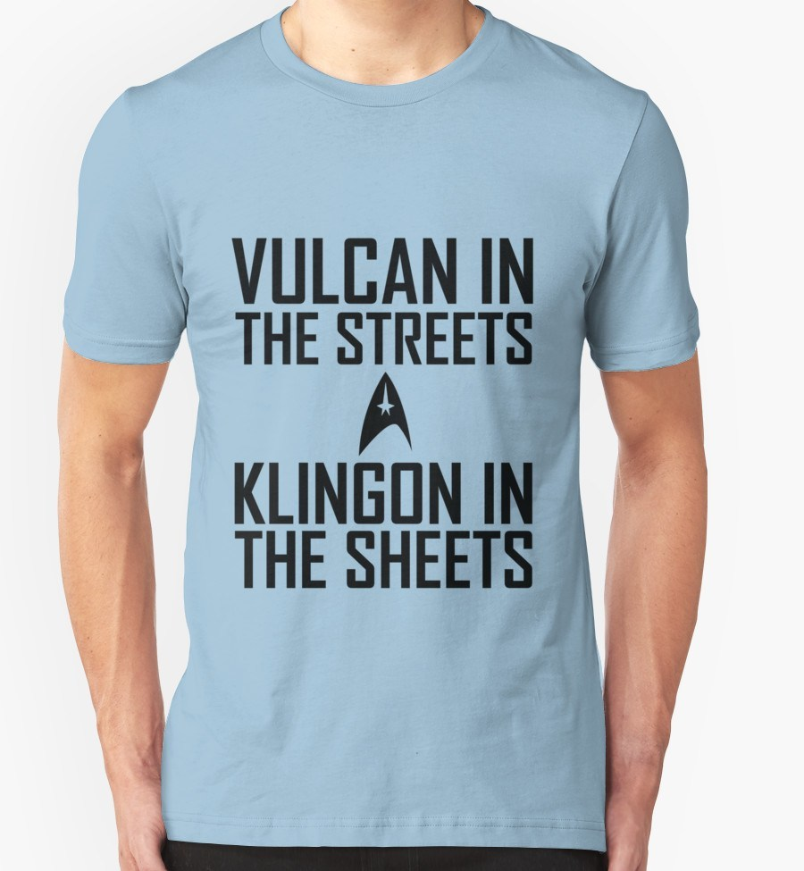 Vulcan in the streets Klingon in the sheets